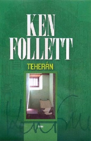 Ken Follett - Teher�n