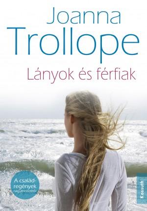 Joanna Trollope - L�nyok �s f�rfiak
