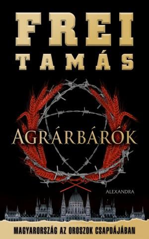 Frei Tam�s - Agr�rb�r�k
