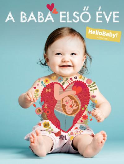 Podonyi Hedvig  (Szerk.) - A baba első éve
