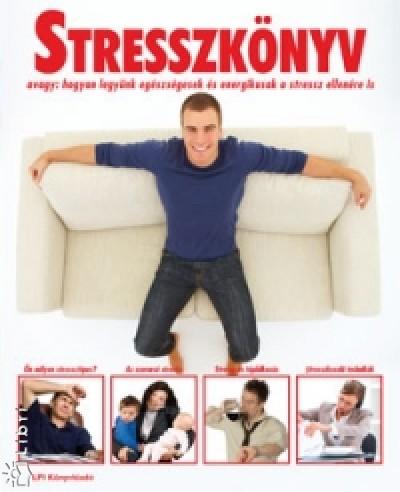 Varga Éva - Stresszkönyv