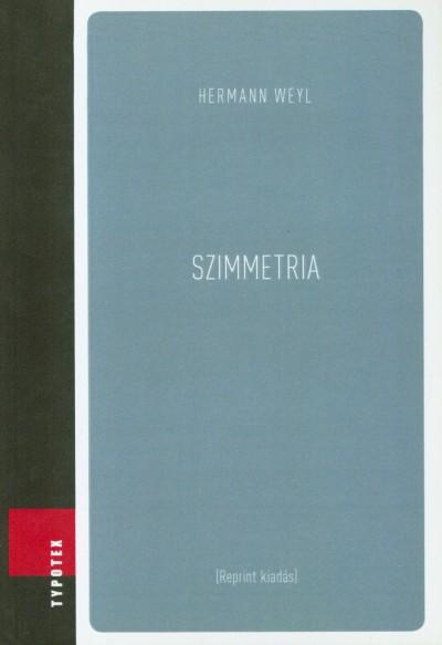 Hermann Weyl - Szimmetria