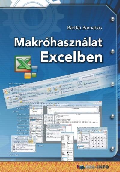 Bártfai Barnabás - Makróhasználat Excelben