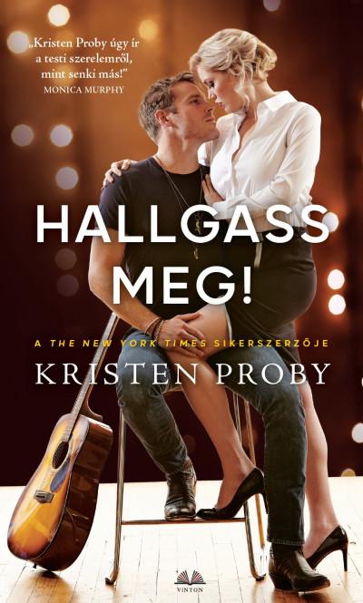 Kristen Proby - Hallgass meg!