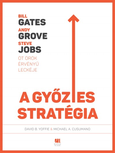 Michael Cusumano - David B. Yoffie - A győztes stratégia