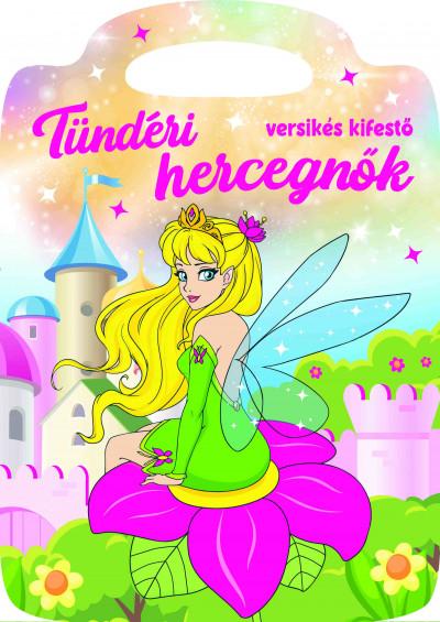 Duzs Mária  (Szerk.) - Tündéri hercegnők