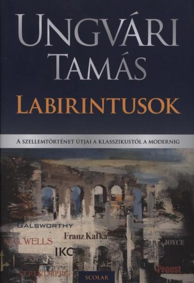 Ungvári Tamás - Labirintusok