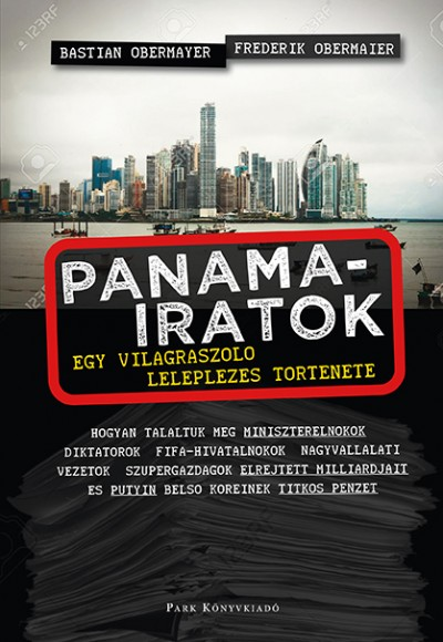 Frederik Obermaier - Bastian Obermayer - Panama-iratok
