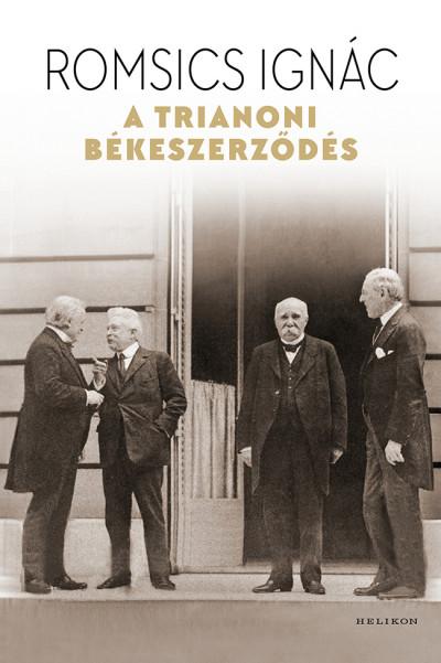 Romsics Ignác - A trianoni békeszerződés