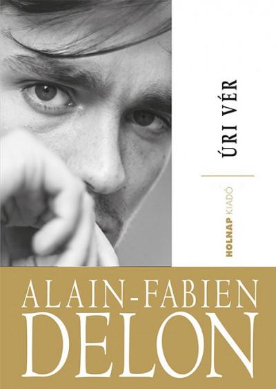 Alain-Fabien Delon - Úri vér