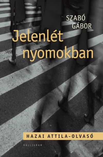 Szabó Gábor - Jelenlét nyomokban