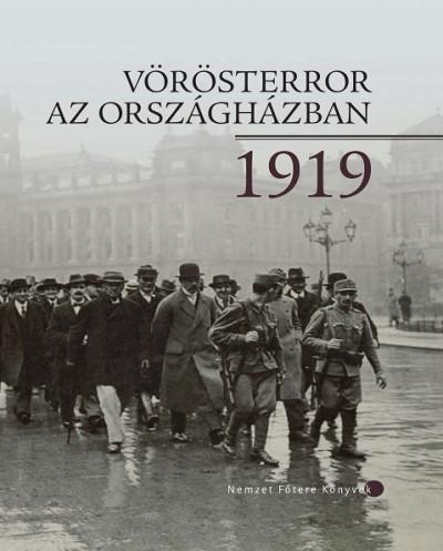 Baranyi Müller Tamás - Vörösterror az Országházban 1919