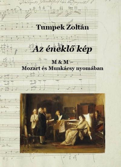 Tumpek Zoltán - Az éneklő kép