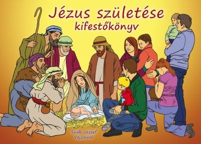 Teklits Tamás  (Szerk.) - Jézus születése kifestőkönyv
