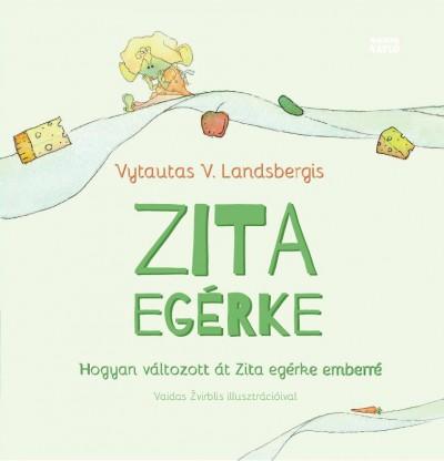 Vytautas V. Landsbergis - Zita egérke