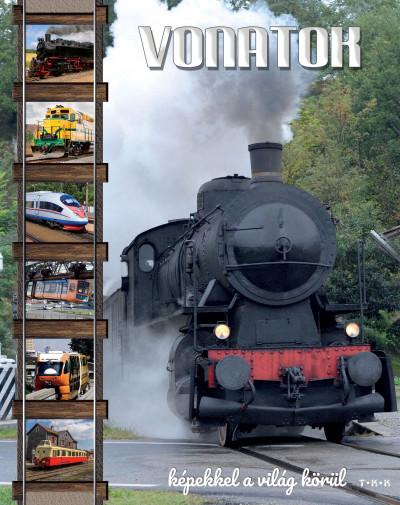 - Vonatok