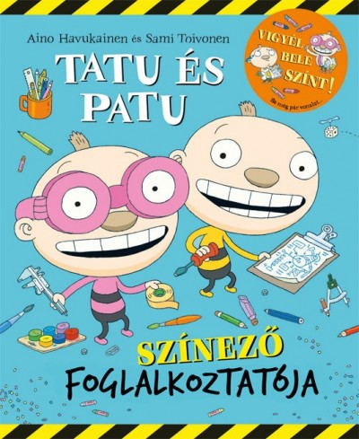Aino Havukainen - Sami Toivonen - Tatu és Patu színező foglalkoztatója