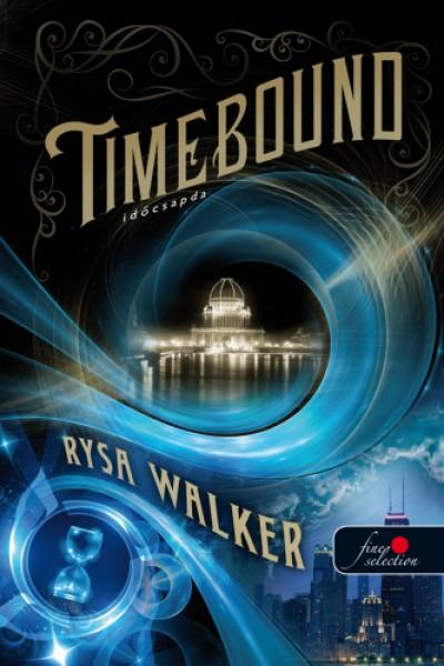 Rysa Walker - Timebound - Időcsapda