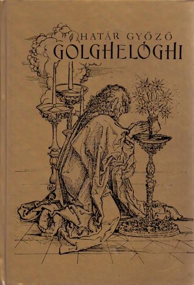 Határ Győző - Golghelóghi
