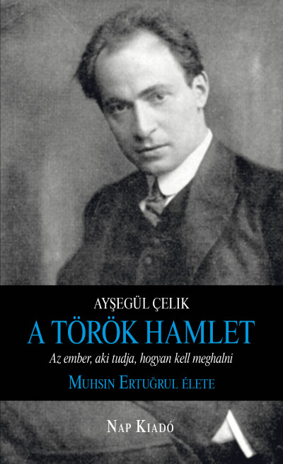 Ayşegül Çelik - A török Hamlet