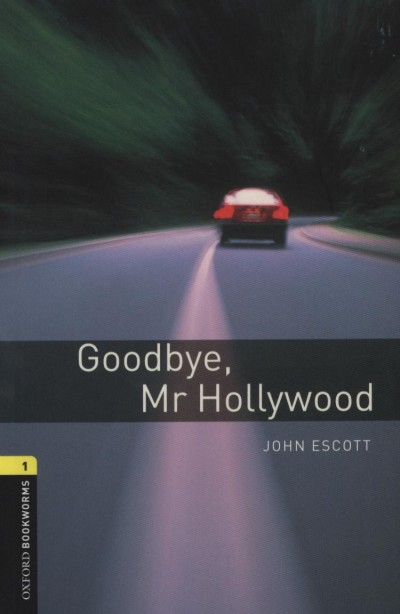 John Escott - Goodbye, Mr Hollywood