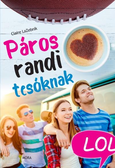 Claire Lazebnik - Páros randi tesóknak