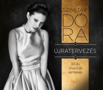 Szinetár Dóra - Újratervezés - CD