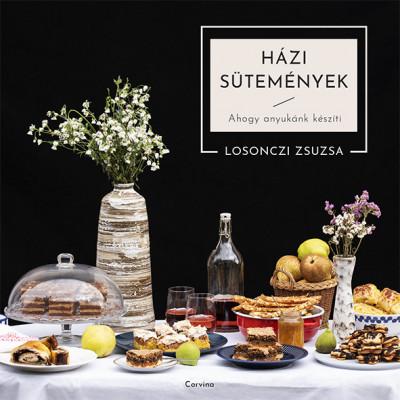 Losonczi Zsuzsanna - Házi sütemények