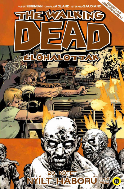 Robert Kirkman - The Walking Dead - Élőhalottak 20.