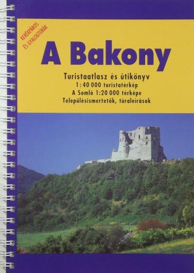 Papp-Váry Árpád  (Szerk.) - A Bakony