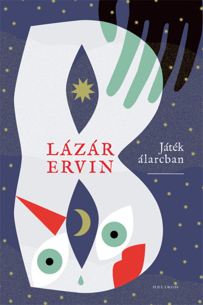 Lázár Ervin - Játék álarcban