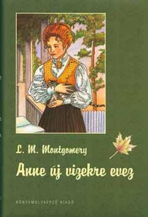 Lucy Maud Montgomery - Anne �j vizekre evez
