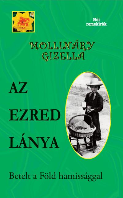Mollináry Gizella - Az ezred lánya