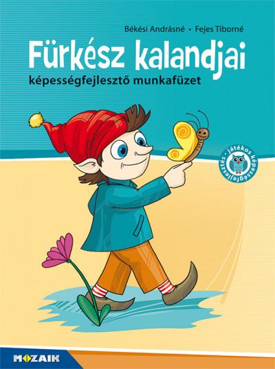 Békési Andrásné - Fejes Tiborné - Fürkész kalandjai