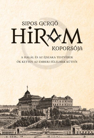 Sipos Gergő - Hiram koporsója