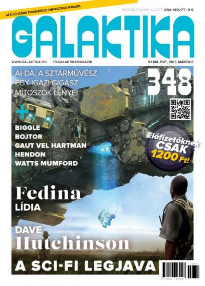 Németh Attila  (Szerk.) - Galaktika Magazin 348. szám - 2019. március