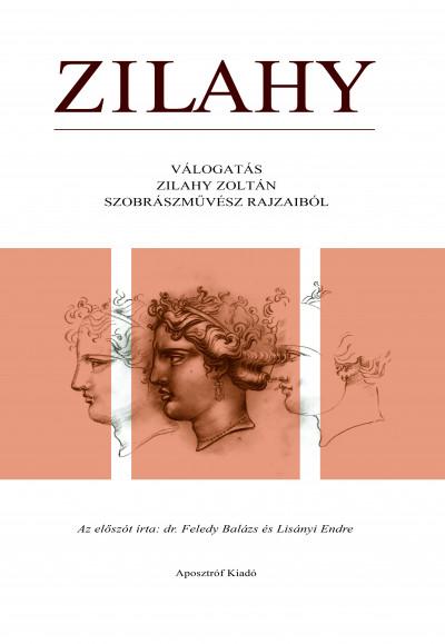 Zilahy Zoltán - Zilahy