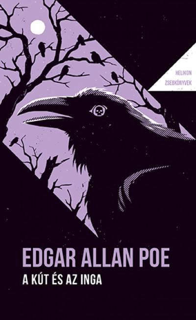 Edgar Allan Poe - A kút és az inga