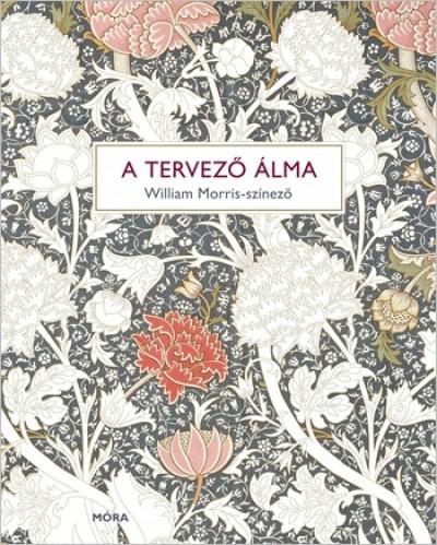 - A tervező álma - William Morris-színező
