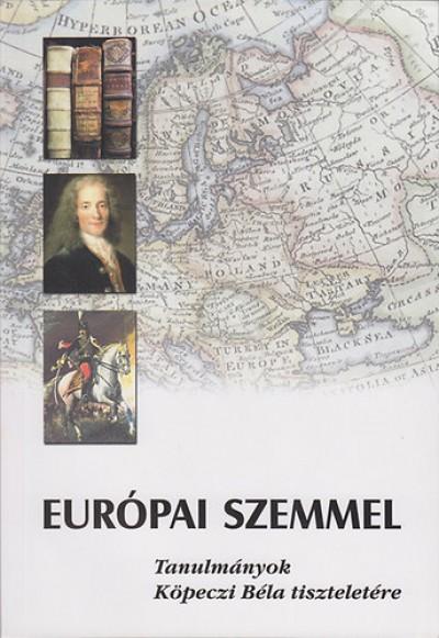 Kalmár János  (Szerk.) - Európai szemmel