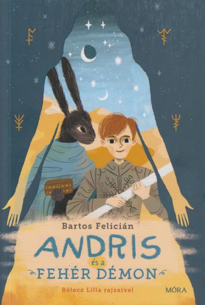 Bartos Felicián - Andris és a fehér démon