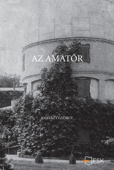 Karvázy György - Az amatőr