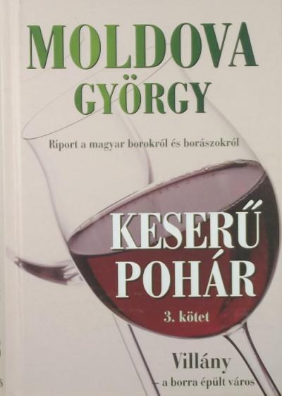 Moldova György - Keserű Pohár III.