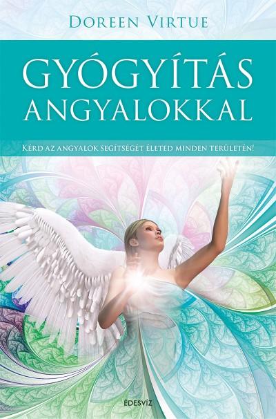 Doreen Virtue - Gyógyítás angyalokkal