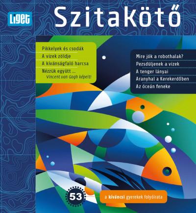 Horgas Judit  (Szerk.) - Levendel Júlia  (Szerk.) - Szitakötő 2020/53