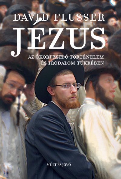 David Flusser - Jézus