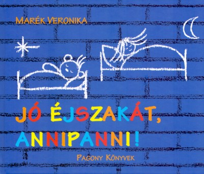 Marék Veronika - Jó éjszakát, Annipanni!