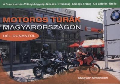 Schuch János - Motoros túrák Magyarországon