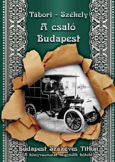Székely Vladimir - Tábori Kornél - A csaló Budapest