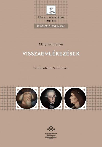 Soós István  (Szerk.) - Mályusz Elemér - Visszaemlékezések